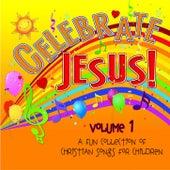 Celebrate Jesus! Volume 1 by Concordia Publishing House