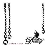 Without A Trace (Single) by Deadbeat Darling