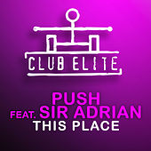 This Place by Push