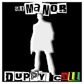 Duppy Call by The Manor