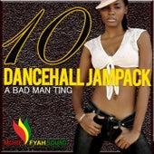 Dancehall Jampack 10 by Various