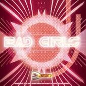 Bad Girls de DJ Dangerous Raj Desai