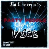 Party People von Vice