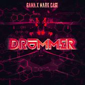 Drummer (with Mark Cast) by Gama