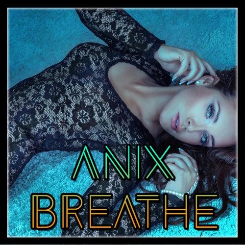 Breathe de The Anix