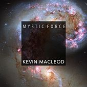Mystic Force de Kevin MacLeod