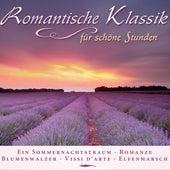 Romantische Klassik für schöne Stunden by Various Artists