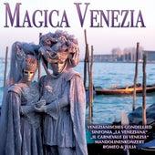 Magica Venezia by Various Artists