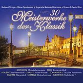30 Meisterwerke der Klassik, Vol. 2 by Various Artists