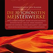 50 Meisterwerke der Klassik by Various Artists