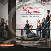 German Wind Quintets by Quintette Aquilon