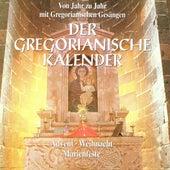 Der Gregorianische Kalender by Capella Gregoriana