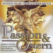 Passion & Ostern - Höhepunkte geistlicher Musik by Various Artists
