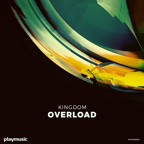 Overload by Kingdom