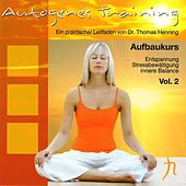 Autogenes Training, Vol. 2 (Aufbaukurs) by Dr. Thomas Henning