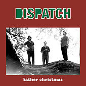 Father Christmas von Dispatch