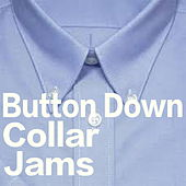 Button Down Collar Jams by Various Artists