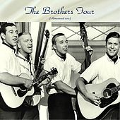 The Brothers Four (Remastered 2017) de The Brothers Four