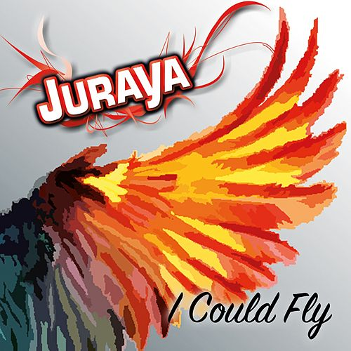 I Could Fly by Juraya