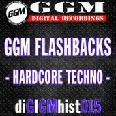 GGM Flashbacks: Hardcore Techno - EP by Various Artists