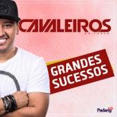Grandes Sucessos by Cavaleiros do Forró