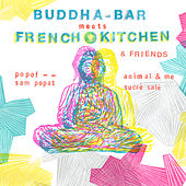 Buddha Bar Meets French Kitchen von Various Artists