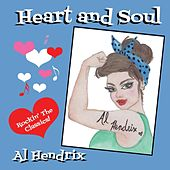 Heart and Soul by Al Hendrix
