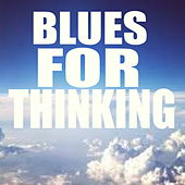 Blues For Thinking de Various Artists