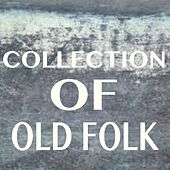 Collection Of Old Folk de Various Artists