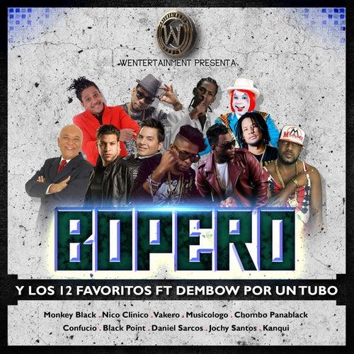 Dembow Por un Tubo by Bopero
