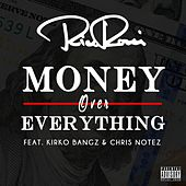 Money Over Everything (feat. Kirko Bangz & Chris Notez) by Rico Rossi