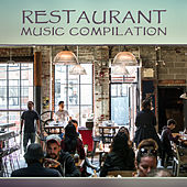 Restaurant Music Compilation – Jazz 2017, Music for Restaurant & Cafe, Smooth Jazz Lounge by Restaurant Music