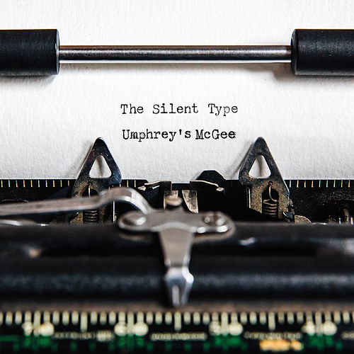 The Silent Type by Umphrey's McGee