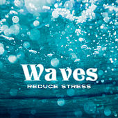 Waves Reduce Stress – Peaceful New Age Music, Pure Relaxation, Calm Down, Sea Sounds, Ocean Dreams, Rest by Deep Sleep Relaxation