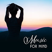 Music for Mind – Deep Meditation, Training Yoga, Soft Sounds Relieve Stress, Pure Rest, Zen Spirit von Lullabies for Deep Meditation