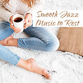 Smooth Jazz Music to Rest – Easy Listening, Piano Bar, Moonlight Jazz, Soothing Melodies by New York Jazz Lounge