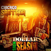 Dollar Sign Season by Chicago Santana