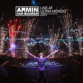 Live at Ultra Mexico 2017 (Highlights) by Various Artists