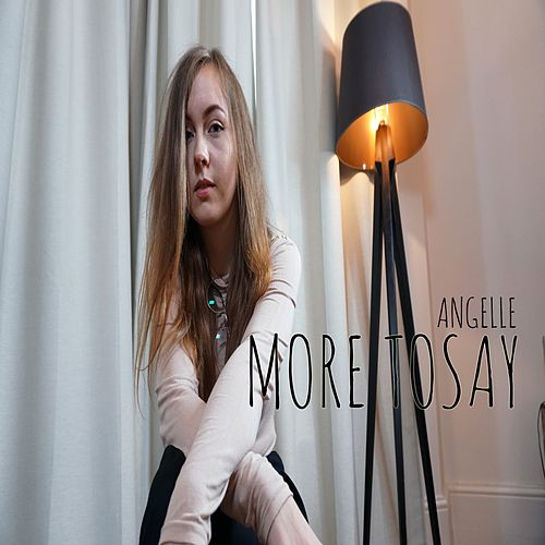 More to Say by Angel'le
