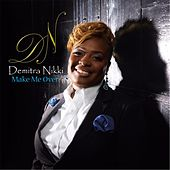 Make Me Over by Demitra Nikki