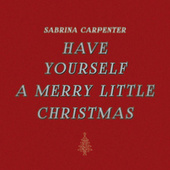 Have Yourself a Merry Little Christmas von Sabrina Carpenter
