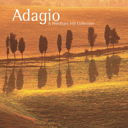 Adagio: A Windham Hill Collection by Various Artists