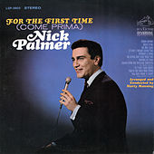 For the First Time (Coma Prima) de Nick Palmer
