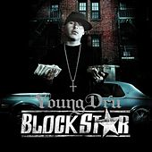 Block Star by Young Dru