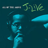 All Of The Above by J-Live