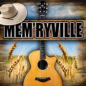 Mem'ryville by Various Artists