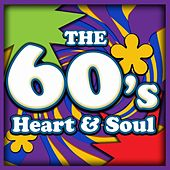 The 60's: Heart and Soul von Various Artists