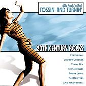 20th Century Rocks: 60's Rock 'n Roll - Tossin' and Turnin' de Various Artists