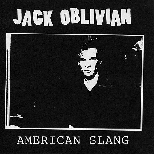 American Slang by Jack Oblivian