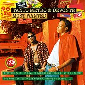 Most Wanted by Tanto Metro & Devonte